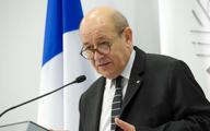 وزیر خارجه فرانسه: در نتیجه رویکرد فشار حداکثری ترامپ، فاصله زیادی نمانده تا ایران بتواند به سلاح هسته ای مجهز شود   یافتن راهکاری برای بازگشت به برجام اجتناب ناپذیر است