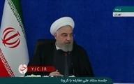 روحانی: همان روزی که متوجه ویروس شدیم، به مردم اعلام کردیم + ویدئو