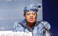 ماموریت غیرممکن برای تجارت آزاد؟   اقتصاددان نیجریهای رئیس WTO میشود